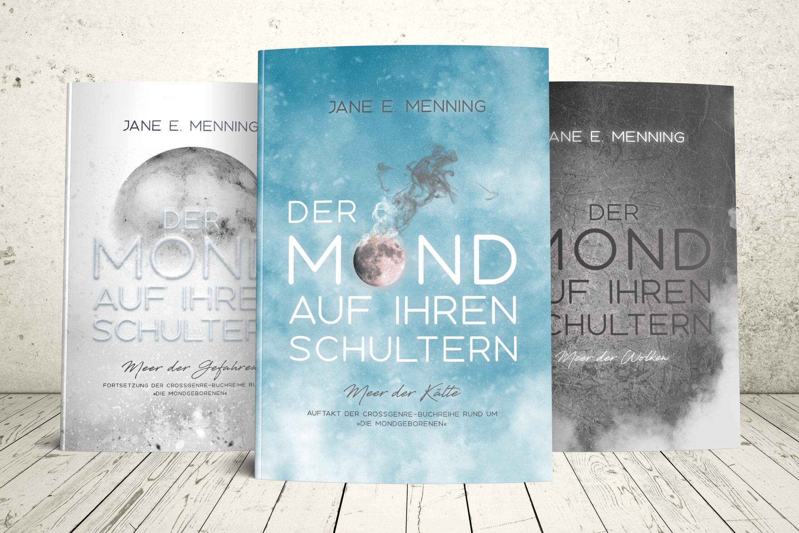 Buchreihe Der Mond auf ihren Schultern von Jane E. Menning